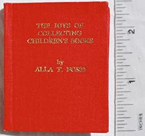 The Joys of Collecting Children's Books.: Alla T Ford