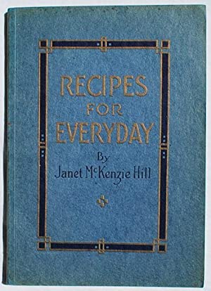 3 Titles on Modern Cooking (circa 1910s and 1920s): Janet Hill McKenzie