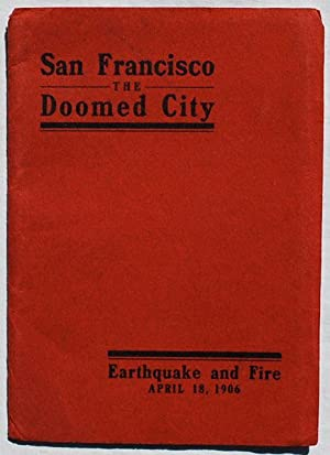 San Francisco, The Doomed City. Earthquake and: M. Rieder.