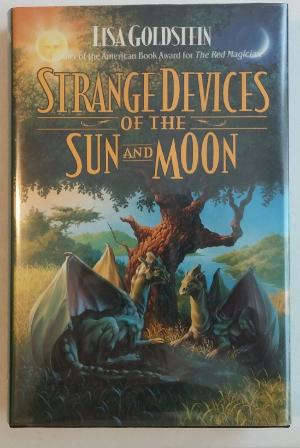Strange Devices of the Sun and Moon: Goldstein, Lisa