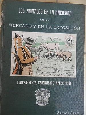 LOS ANIMALES EN LA HACIENDA EN EL: Arán, Santos -