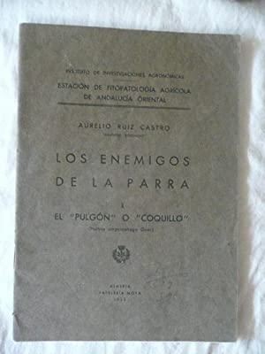 """Los enemigos de la Parra. I. El """"pulgón"""" o """"coquillo"""".: Ruiz Castro, ..."""