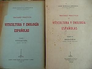 Tratado Practico De Viticultura y Enologia Españolas, TOMO I, Viticultura, TOMO II, Enologia...