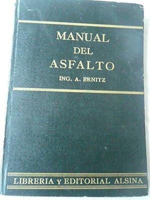 Manual Del Asfalto: Ernitz A.