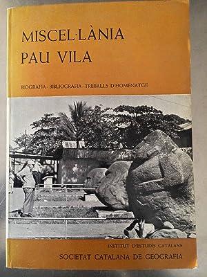 Miscel.lania Pau Vila. biografia, bibliografia, treballs d'homenatge,