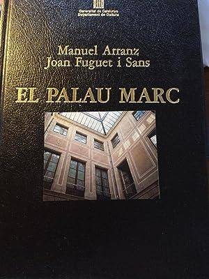 EL PALAU MARC. Els March De Reus: Arranz, Manuel /
