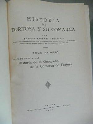 HISTORIA DE TORTOSA Y SU COMARCA. 8 Tomos. Obra Completa: BAYERRI Y BERTOMÉU, Enrique.