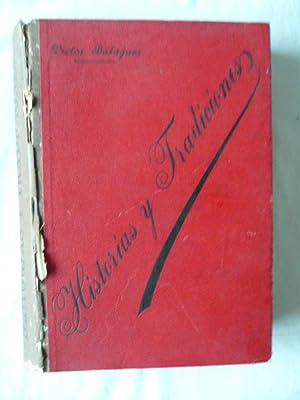 Historia y Tradiciones, libro de excursiones y recuerdos.: Victor Balaguer