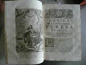 Obras de la gloriosa madre Santa Teresa de Jesús, fundadora de la Reforma de la Orden de ...