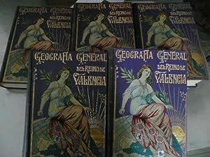 GEOGRAFIA GENERAL DEL REINO DE VALENCIA : 5 TOMOS- OBRA COMPLETA.: CARRERAS CANDI, FRANCISCO.