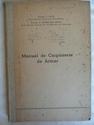 MANUAL DE CARPINTERIA DE ARMAR: C. OPITZ