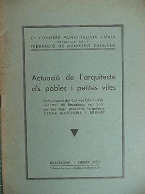 Actuacio De L arquitecte Als Pobles I: Martinell I Brunet,