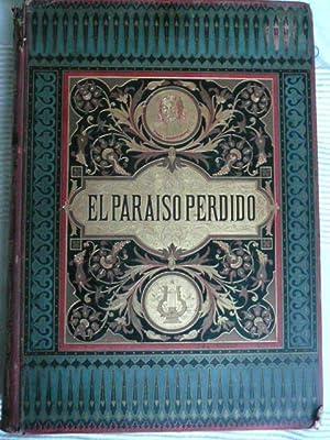 EL PARAISO PERDIDO seguido de EL PARAISO: Milton, John