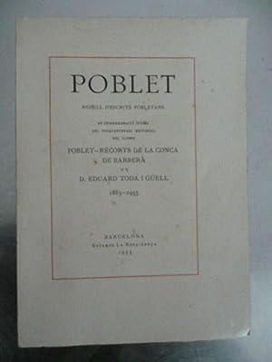 Poblet Recull Déscrits Pobletans, En commemoració Del: Toda I Guell,