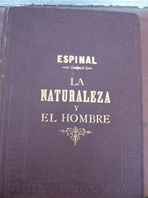 La Naturaleza y El Hombre: Jose Espinal y Fuster
