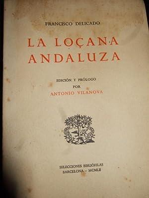 La Lozana Andaluza, Edicion y Prologo De: Francisca Delicado