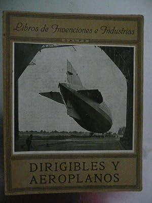 Dirigibles y Aeroplanos: MORENO CARACCIOLO, M
