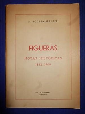 Figueras, Notas Históricas 1832-1900: E. Rodeja Galter