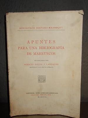 Apuntes Para Una Bibliografia De Marruecos: Ignacio Bauer y Landauer