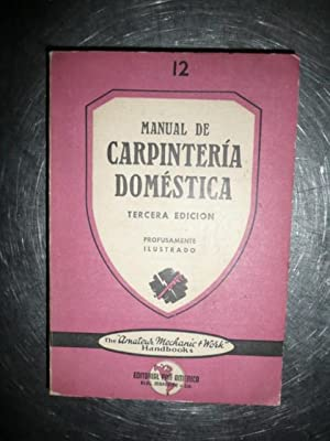 Manual De Carpinteria Domestica: Edward W. Hobbs