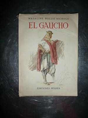 El Gaucho, El Cazador De Ganado El: Madaline Wallis Nichols
