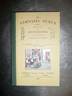 La Gimnasia Sueca: G. Kumlien y Emile André