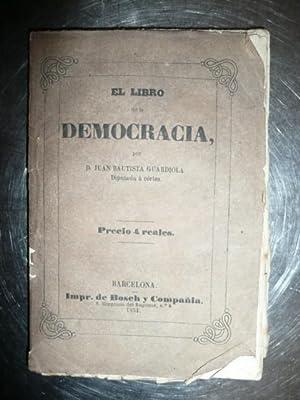 El Libro De La Democracia: Juan Bautista Guardiola