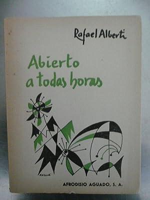 Abierto a todas horas (1960-1963): Alberti, Rafael