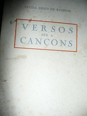 Versos Per a Cançons: Lluisa Denis De Rusiñol