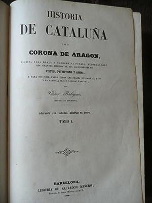 Historia De Cataluña y De La Corona De Aragon TOMO I: Victor Balaguer
