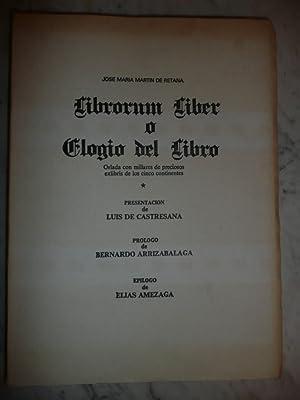 Librorum Liber o Elogio Del Libro: Jose Maria Martin