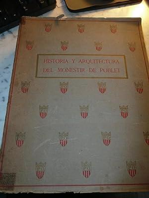 HISTORIA Y ARQUITECTURA DEL MONESTIR DE POBLET: Lluis Domenech I Montaner