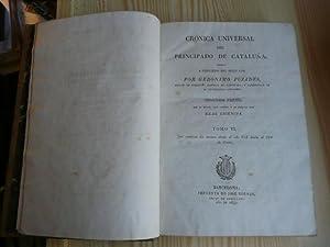 Cronica Universal Del Principado De Cataluña 4 VOLUMENES: Geronimo Pujades