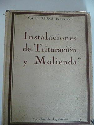 Instalaciones De Trituracion y Molienda Preparacion Mecanica: Carl Naske