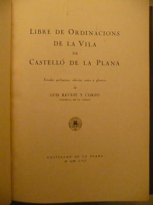 Libre De Ordinacions De La Vila De Castello: Luis Revest y Corzo