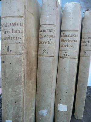 Directorio ascético, en que se enseña el: Scaramelli, Juan Bautista.