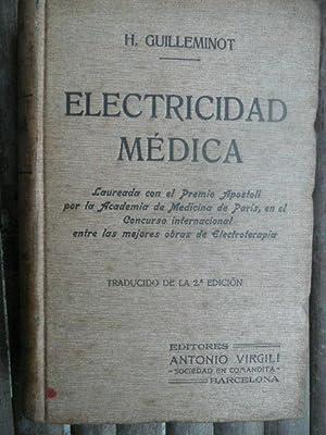 ELECTRICIDAD MEDICA.: GUILLEMINOT, H.