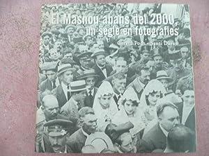 EL MASNOU ABANS DEL 2000, Un Segle En Fotografies: Gerard Poch. Santi Duran
