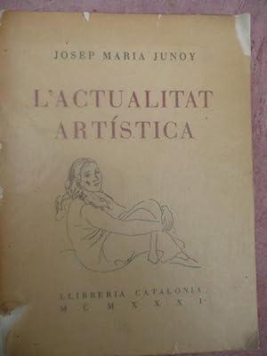 L'ACTUALITAT ARTISTICA 1930-1931: Junoy, Josep Maria