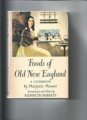 Foods of Old New England: Mosser, Marjorie