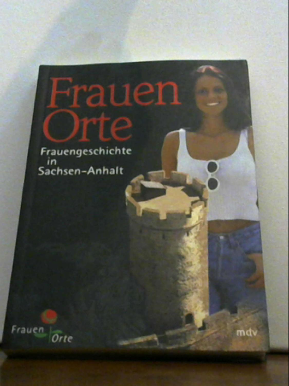 FrauenOrte Elke Stolze und Expo 2000 Sachsen-Anhalt