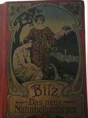 Das neue Naturheilverfahren Lehr- und Nachschlagebuch der: F.E. Bilz