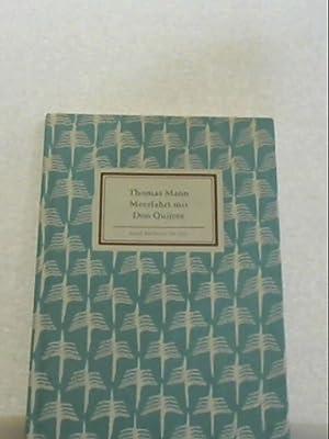 Meerfahrt mit Don Quijote Mann, Thomas: Thomas Mann