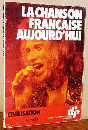 La Chanson Francaise Aujourd'hui: Louis-Jean Calvet