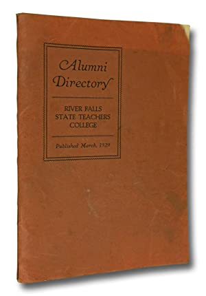 River Falls State Teachers College Alumni Directory March, 1929