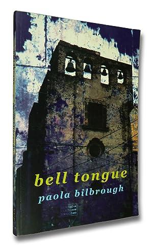 Bell Tongue: Paola Bilbrough