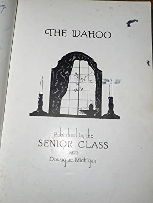 Dowagiac High School Yearbook (Annual) 1923 - The Wahoo