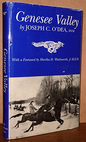 "Genesee Valley ""Land of the Blue Grass Sod"" Volume One: Joseph C. O'Dea"