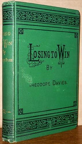Losing to Win: Theodore Davies