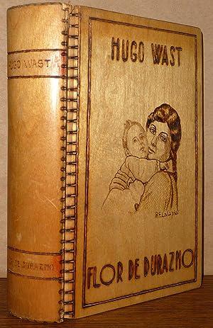 Flor de Durazno: Hugo Wast